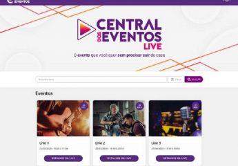 Empresa mineira Central dos Eventos lança primeira plataforma para transmissões ao vivo do Brasil